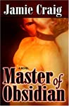 Master Of Obsidian (Master Chronicles, #1)