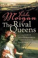 The Rival Queens (A Countess Ashby De La Zouche Mystery)