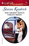 The Desert King's Virgin Bride (The Desert Princes #3)