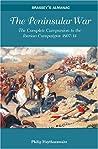 Peninsular War by Philip J. Haythornthwaite
