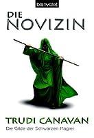 Die Novizin (Die Gilde der Schwarzen Magier, #2)