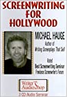 Screenwriting For Hollywood (3 C Ds)