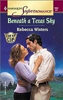 Beneath a Texas Sky