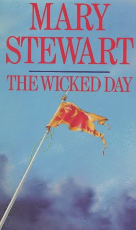 The Wicked Day (Arthurian Saga #4)