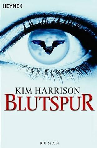 Blutspur by Kim Harrison