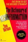 Dictionary of Misinformation