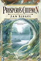 Prospero's Children (Fern Capel, #1)