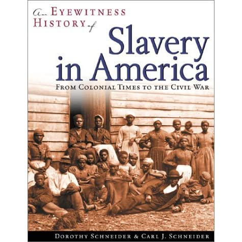 a history of slavery in colonial america Kids learn about the history of colonial america educational articles for teachers, students, and schools including the thirteen colonies, culture, daily life.