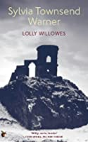 Lolly Willowes or the Loving Huntsman (Virago Modern Classics)