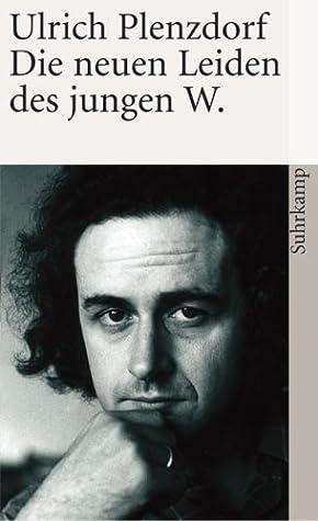 Die Neuen Leiden Des Jungen W By Ulrich Plenzdorf