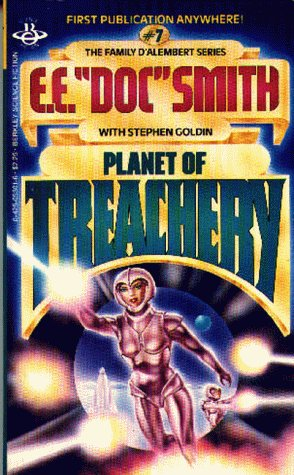 "Planet of Treachery by E.E. ""Doc"" Smith"