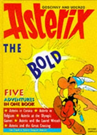 Asterix the Bold: Five Adventures in One Book
