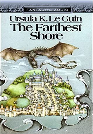 Read The Farthest Shore Earthsea Cycle 3 By Ursula K Le Guin