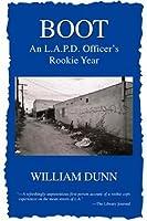 Boot: An L.A.P.D. Officer's Rookie Year