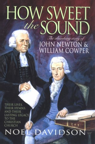 How Sweet the Sound by Noel Davidson