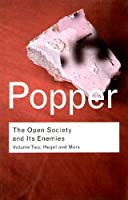 The Open Society and Its Enemies: Volume II: The High Tide of Prophecy: Hegel, Marx and the Aftermath