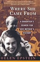 Where She Came From: A Daughter's Search for Her Mother's History