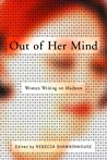 Out of Her Mind: Women Writing on Madness (Modern Library)