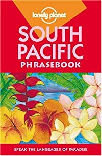 South Pacific Phrasebook (Lonely Planet)