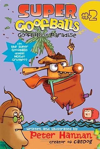 Super Goofballs Book 1 That Stinking Feeling Hannan Peter Hannan Peter File