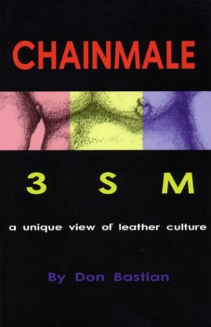 Chainmale by Don Bastian