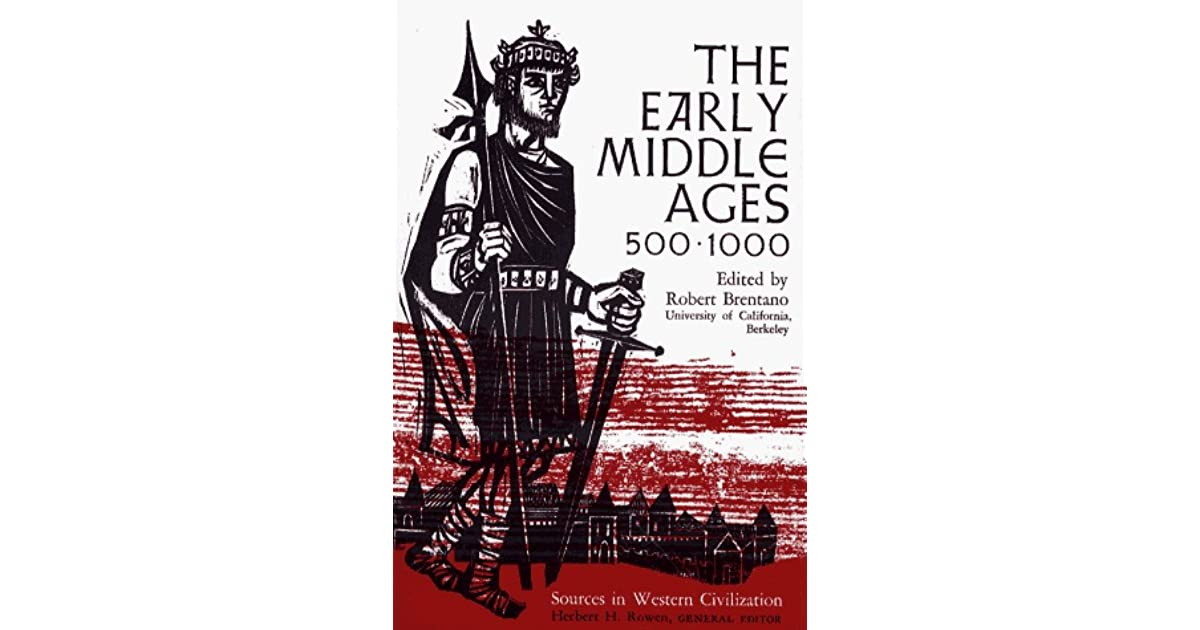 Early Middle Ages, 500-1000 (Sources in Western Civilization)