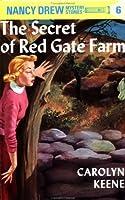 The Secret of Red Gate Farm (Nancy Drew Mystery Stories, #6)