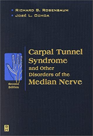 Carpal Tunnel Syndrome and Other Disorders of the Median Nerve