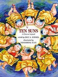 Ten Suns: A Chinese Legend