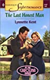 The Last Honest Man by Lynnette Kent