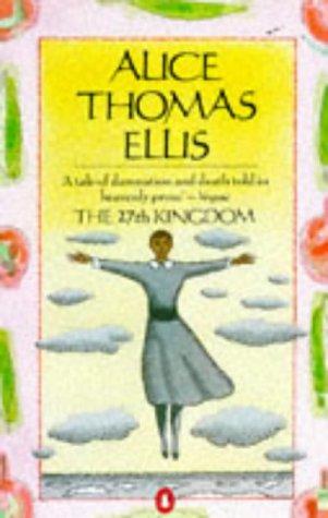The 27th Kingdom by Alice Thomas Ellis