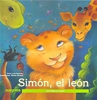 Simon, El Leon/ Simon, the Lion (Los Amigos De Juana)