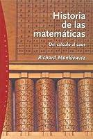 Historia de las Matematicas: del Calculo al Caos