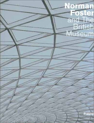 Norman Foster and the British Museum - Prestel (english)  Repacked PDF