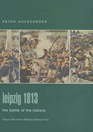 [[ Reading ]] ➸ Leipzig, 1813: The Battle of the Nations (Osprey Military Campaign) Author Peter Hofschröer – Vejega.info