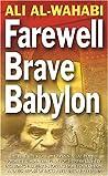 Farewell Brave Babylon