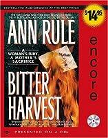Bitter Harvest: A Woman's Fury, a Mother's Sacrifice
