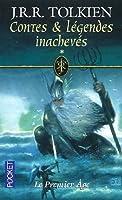 Contes & Légendes Inachevés, Volume 1: Le Premier Âge