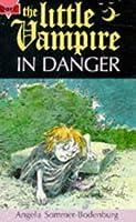 The Little Vampire In Danger (Fiction: Little Vampire)