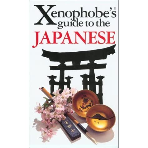 Xenophobes Guide to the Japanese