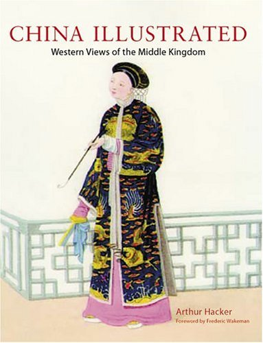 Book cover China Illustrated  Western Views of the Middle Kingdom