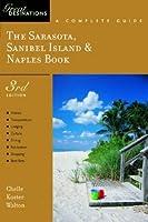 Great Destinations the Sarasota, Sanibel Island, & Naples Book: A Complete Guide