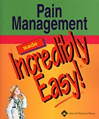 Pain Management Made Incredibly Easy!