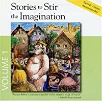 Stories To Stir The Imagination, Album #1: 1 The Emperor's New Clothes, 2 Toads And Diamonds, 3 The Story Of William Tell, 4 The Golden Touch
