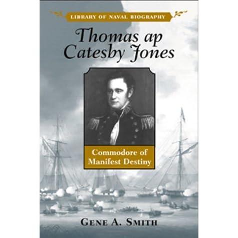 thomas ap catesby jones biography