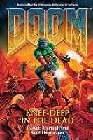 Knee-deep in the Dead (DOOM, Band 1)