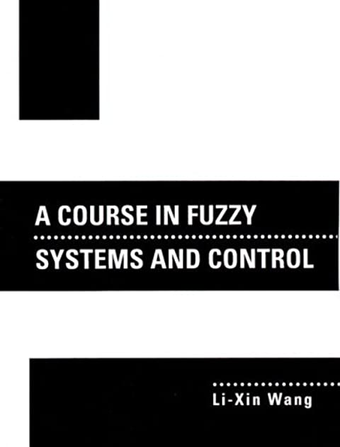 a course in fuzzy systems and control by li xin wang rh goodreads com Li Wang SAP Mobile Li Wang Utah