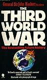 The Third World War, August 1985 by John W. Hackett