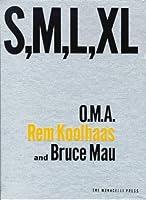 S, M, L, XL: Small, Medium, Large, Extra-Large