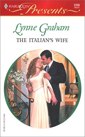 The Italian's Wife by Lynne Graham